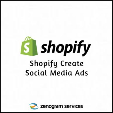 Zenogram Services - Shopify Create Social Media Ads