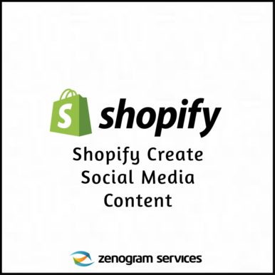 Zenogram Services - Shopify Create Social Media Content