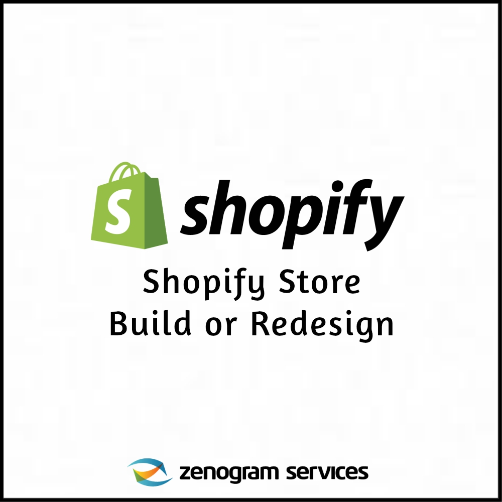 Zenogram Services - Shopify Store Build or Redesign